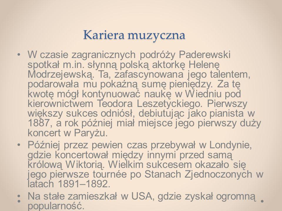 Kariera muzyczna W czasie zagranicznych podróży Paderewski spotkał m.in.
