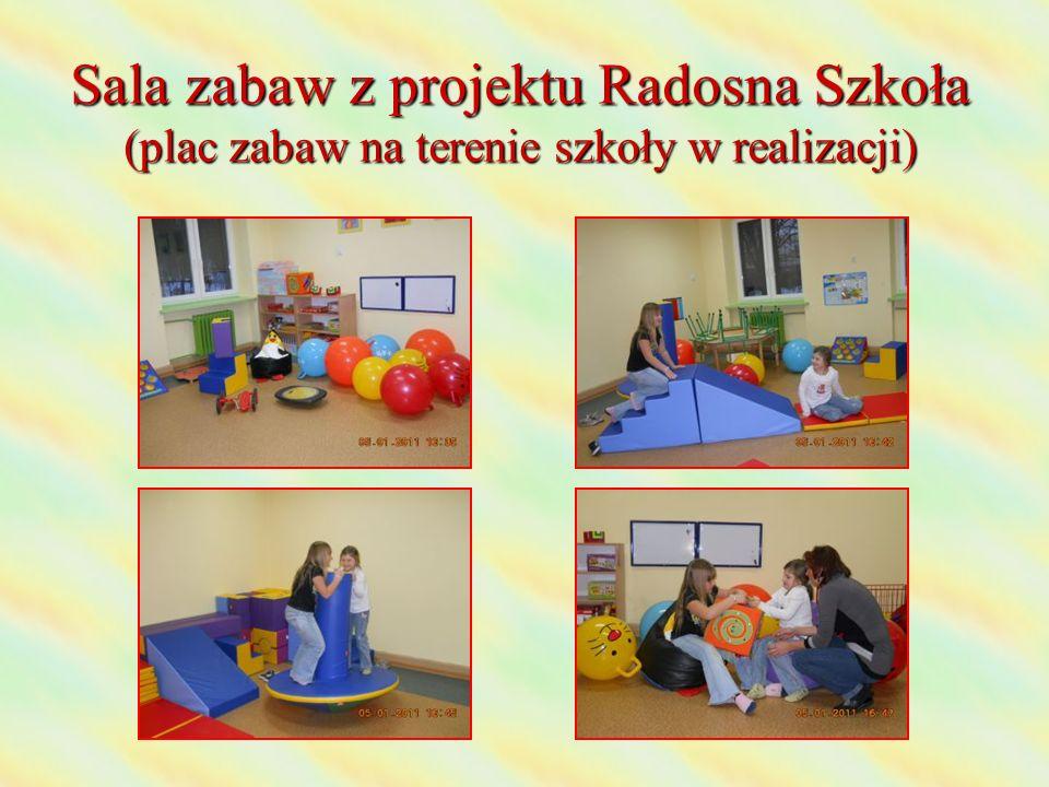 Sala zabaw z projektu Radosna Szkoła (plac zabaw na terenie szkoły w realizacji)