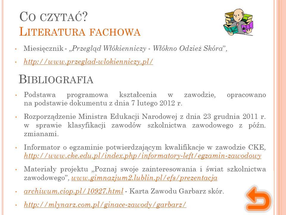 """Miesięcznik - """" Przegląd Włókienniczy - Włókno Odzież Skóra , http://www.przeglad-wlokienniczy.pl/ C O CZYTAĆ ."""