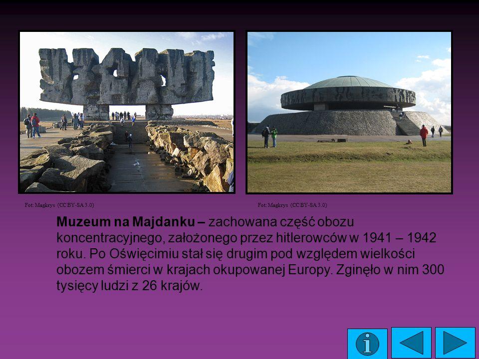 Muzeum na Majdanku – zachowana część obozu koncentracyjnego, założonego przez hitlerowców w 1941 – 1942 roku. Po Oświęcimiu stał się drugim pod względ