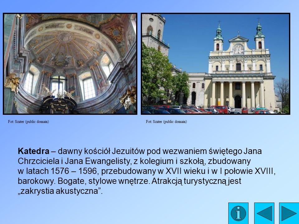 Katedra – dawny kościół Jezuitów pod wezwaniem świętego Jana Chrzciciela i Jana Ewangelisty, z kolegium i szkołą, zbudowany w latach 1576 – 1596, przebudowany w XVII wieku i w I połowie XVIII, barokowy.