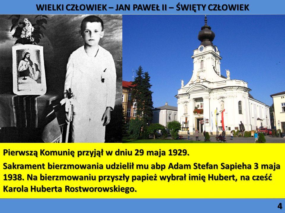 Pierwszą Komunię przyjął w dniu 29 maja 1929. Sakrament bierzmowania udzielił mu abp Adam Stefan Sapieha 3 maja 1938. Na bierzmowaniu przyszły papież