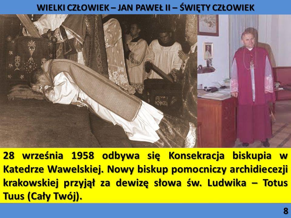 28 września 1958 odbywa się Konsekracja biskupia w Katedrze Wawelskiej. Nowy biskup pomocniczy archidiecezji krakowskiej przyjął za dewizę słowa św. L