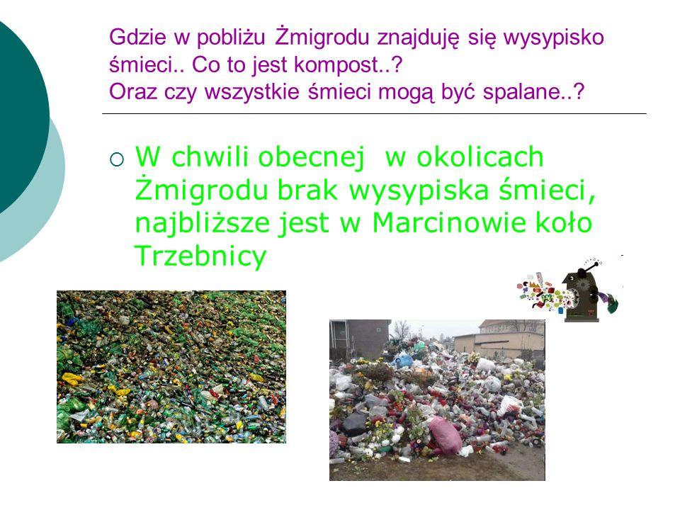 Gdzie w pobliżu Żmigrodu znajduję się wysypisko śmieci..