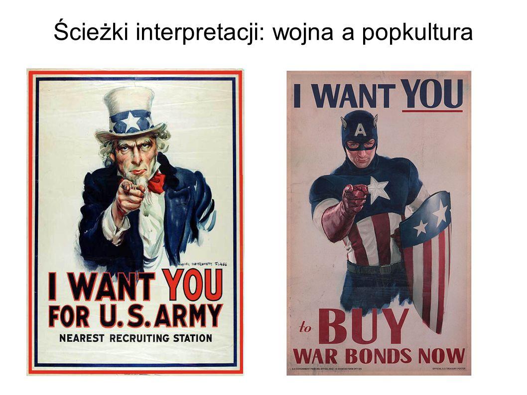 Ścieżki interpretacji: wojna a popkultura