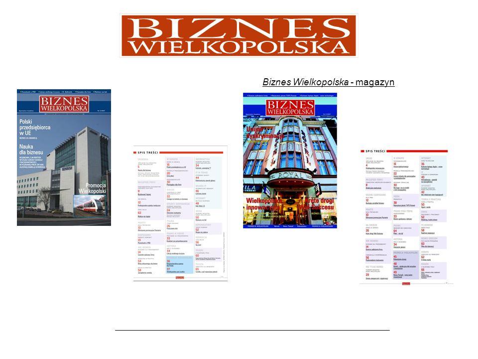 Promocja w magazynie Biznes Wielkopolska pomaga w dotarciu z informacją o Państwa usługach i produktach do pięciotysięcznej grupy odbiorców magazynu.