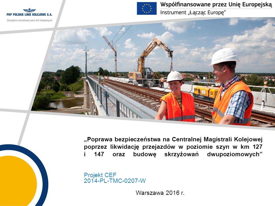 """""""Poprawa bezpieczeństwa na Centralnej Magistrali Kolejowej poprzez likwidację przejazdów w poziomie szyn w km 127 i 147 oraz budowę skrzyżowań dwupozi"""