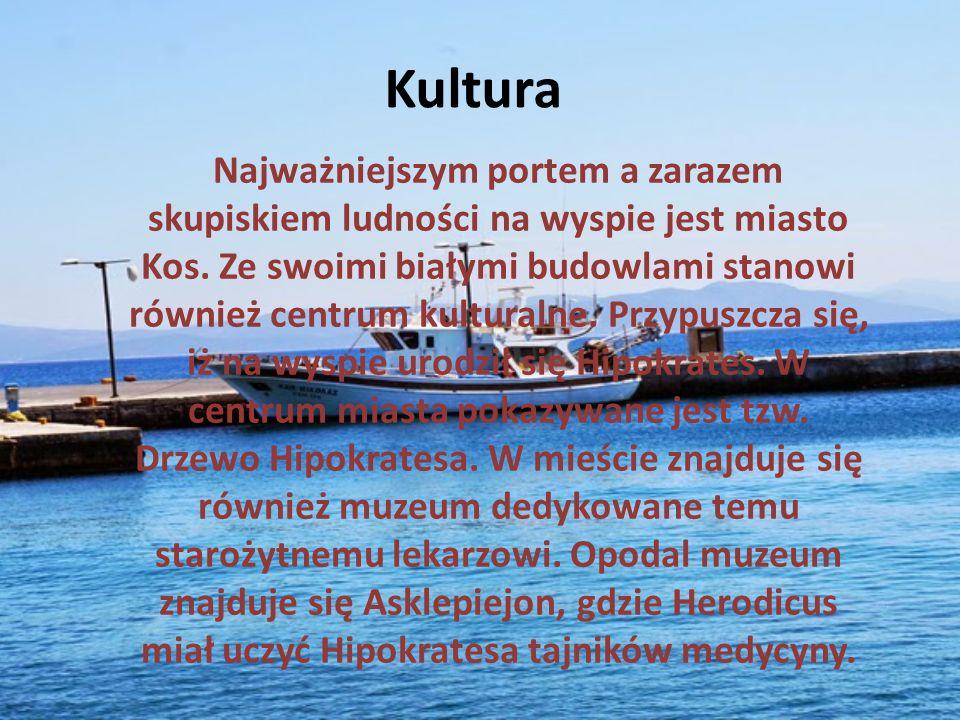 Kultura Najważniejszym portem a zarazem skupiskiem ludności na wyspie jest miasto Kos.