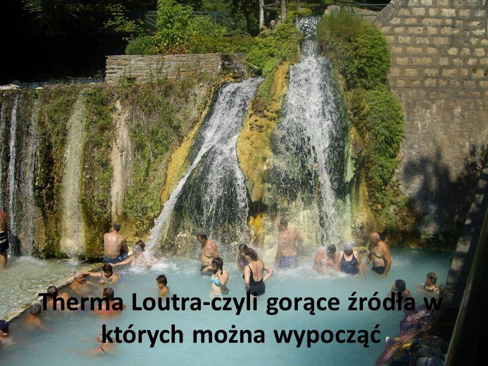 Therma Loutra-czyli gorące źródła w których można wypocząć