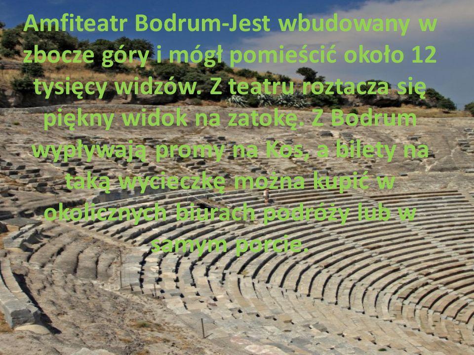 Amfiteatr Bodrum-Jest wbudowany w zbocze góry i mógł pomieścić około 12 tysięcy widzów.