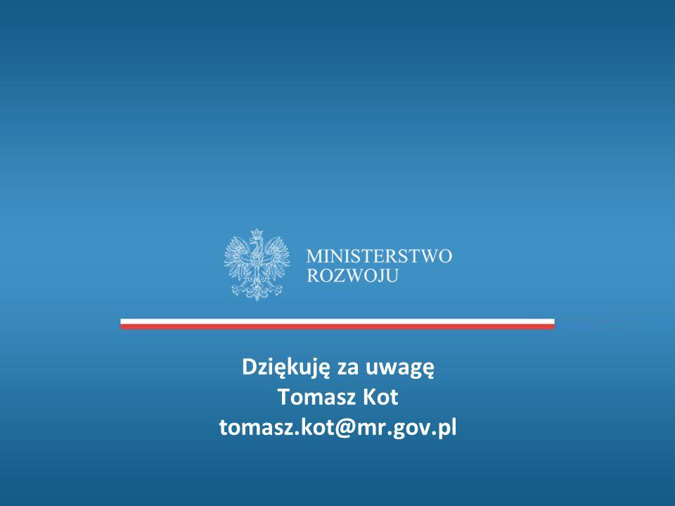 Dziękuję za uwagę Tomasz Kot tomasz.kot@mr.gov.pl