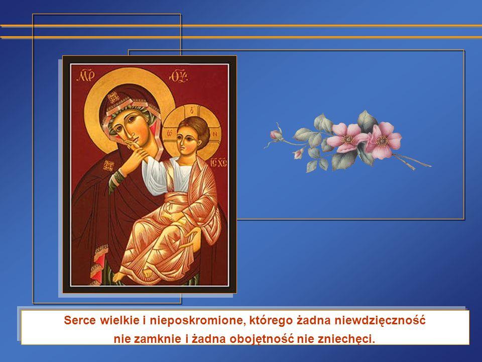 szczęśliwe z odrzucenia przez innych, poświęcając się dla Twojego Boskiego Syna.