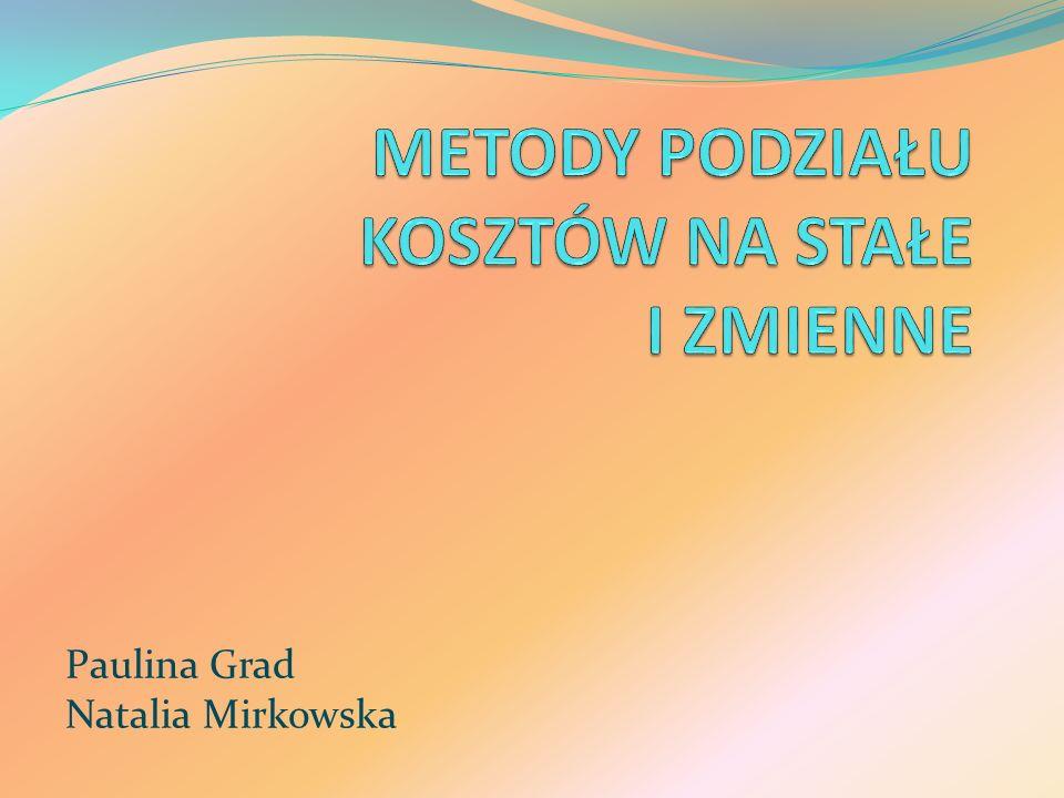 Paulina Grad Natalia Mirkowska