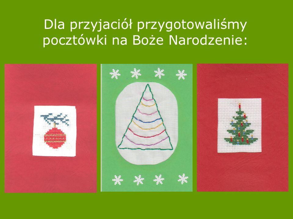 Dla przyjaciół przygotowaliśmy pocztówki na Boże Narodzenie: