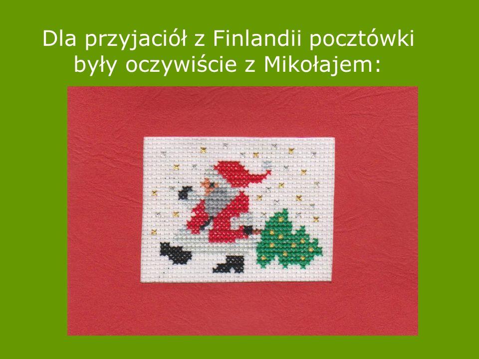 Dla przyjaciół z Finlandii pocztówki były oczywiście z Mikołajem: