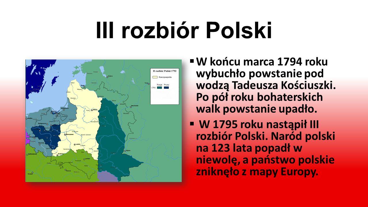 II rozbiór Polski W wyniku zdrady i prze- mocy w roku 1793 nastą- pił II rozbiór Polski. Polacy nie zrezygnowali jednak z walki o ocalenie zagro- żone