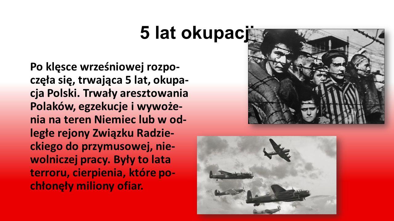 II wojna światowa O świcie 1 września 1939 r. Niemcy bez wypowiedzenia woj- ny napadły na Polskę. 17 wrze- śnia na wschodnie ziemie Rzeczy- pospolitej