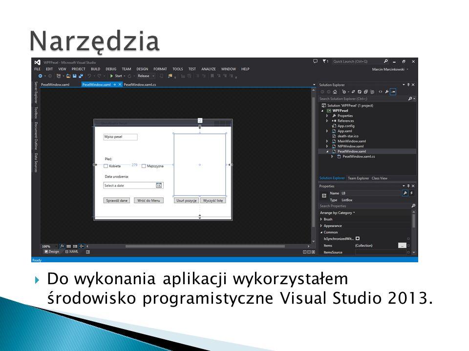  Do wykonania aplikacji wykorzystałem środowisko programistyczne Visual Studio 2013.