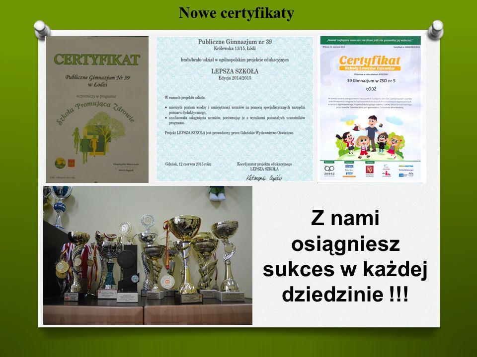 Nowe certyfikaty Z nami osiągniesz sukces w każdej dziedzinie !!!