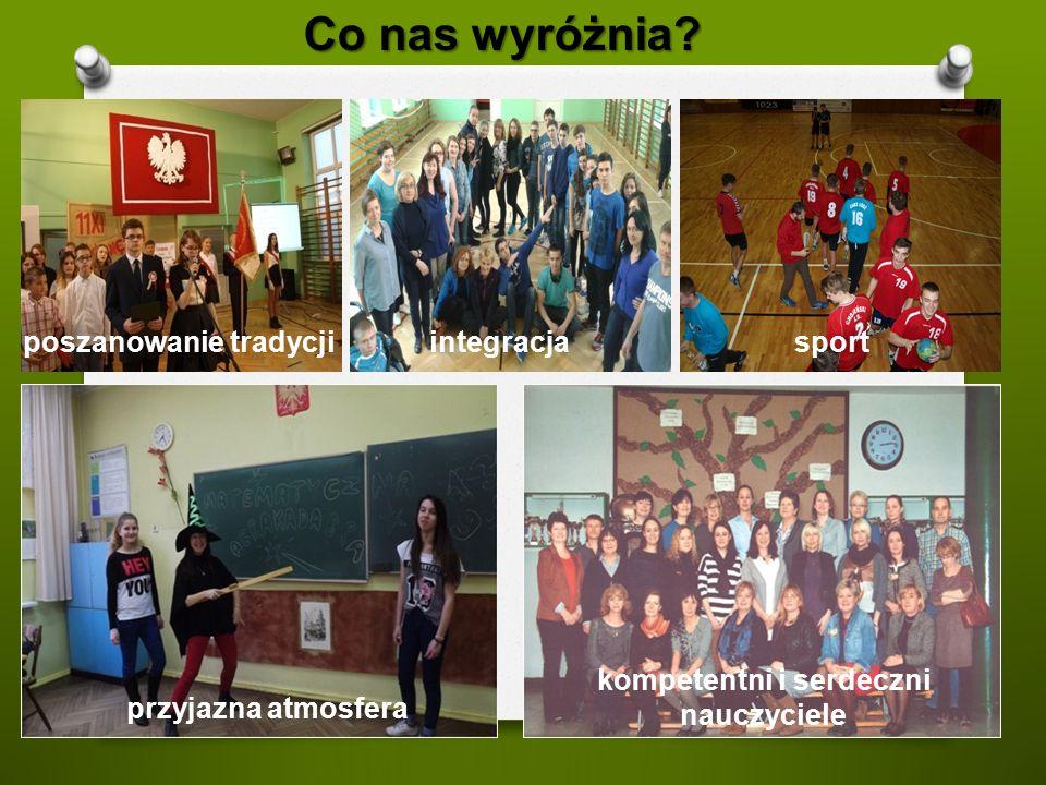Co nas wyróżnia? kompetentni i serdeczni nauczyciele integracjasport poszanowanie tradycji przyjazna atmosfera