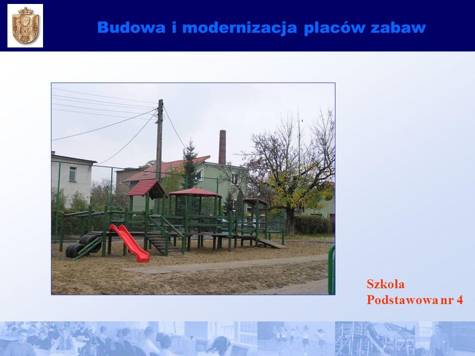 Budowa i modernizacja placów zabaw Szkoła Podstawowa nr 4