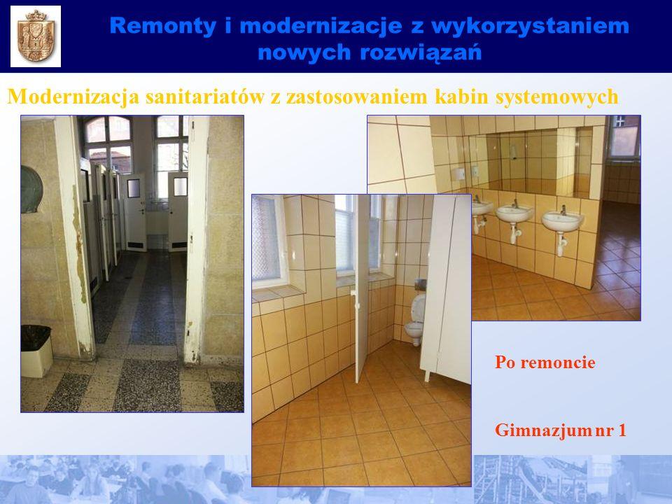 Remonty i modernizacje z wykorzystaniem nowych rozwiązań Modernizacja sanitariatów z zastosowaniem kabin systemowych Gimnazjum nr 1 Po remoncie