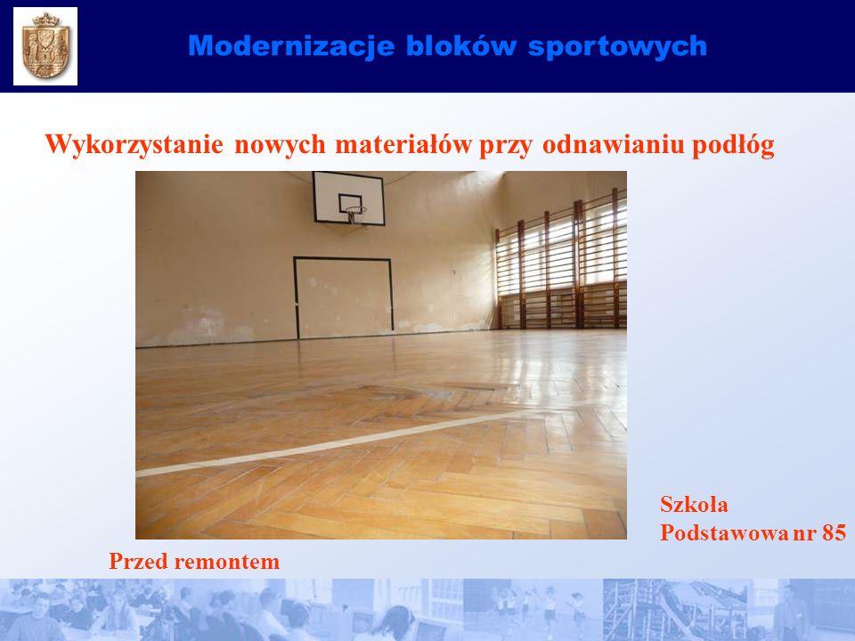Modernizacje bloków sportowych Wykorzystanie nowych materiałów przy odnawianiu podłóg Szkoła Podstawowa nr 85 Przed remontem