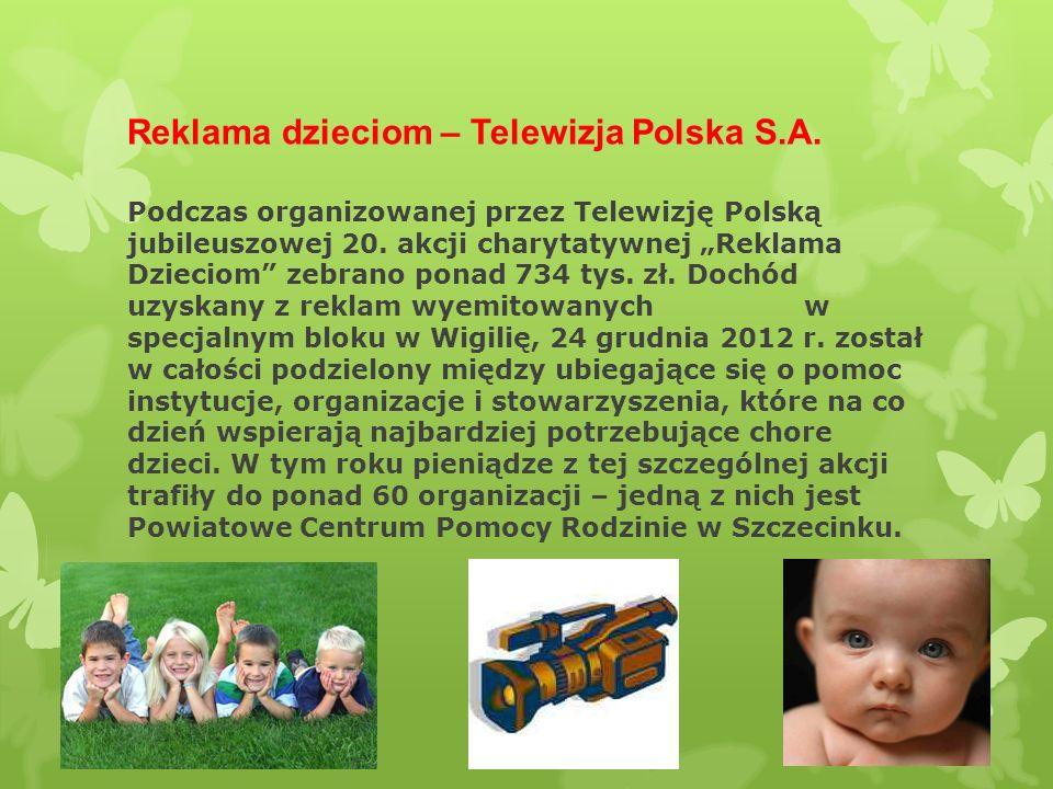 """Reklama dzieciom – Telewizja Polska S.A. Podczas organizowanej przez Telewizję Polską jubileuszowej 20. akcji charytatywnej """"Reklama Dzieciom"""" zebrano"""