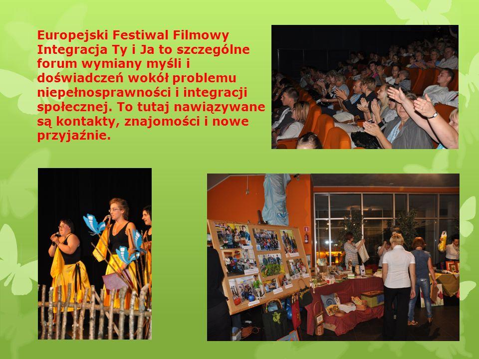 Europejski Festiwal Filmowy Integracja Ty i Ja to szczególne forum wymiany myśli i doświadczeń wokół problemu niepełnosprawności i integracji społeczn