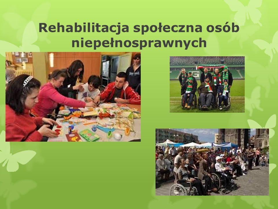 Rehabilitacja społeczna osób niepełnosprawnych