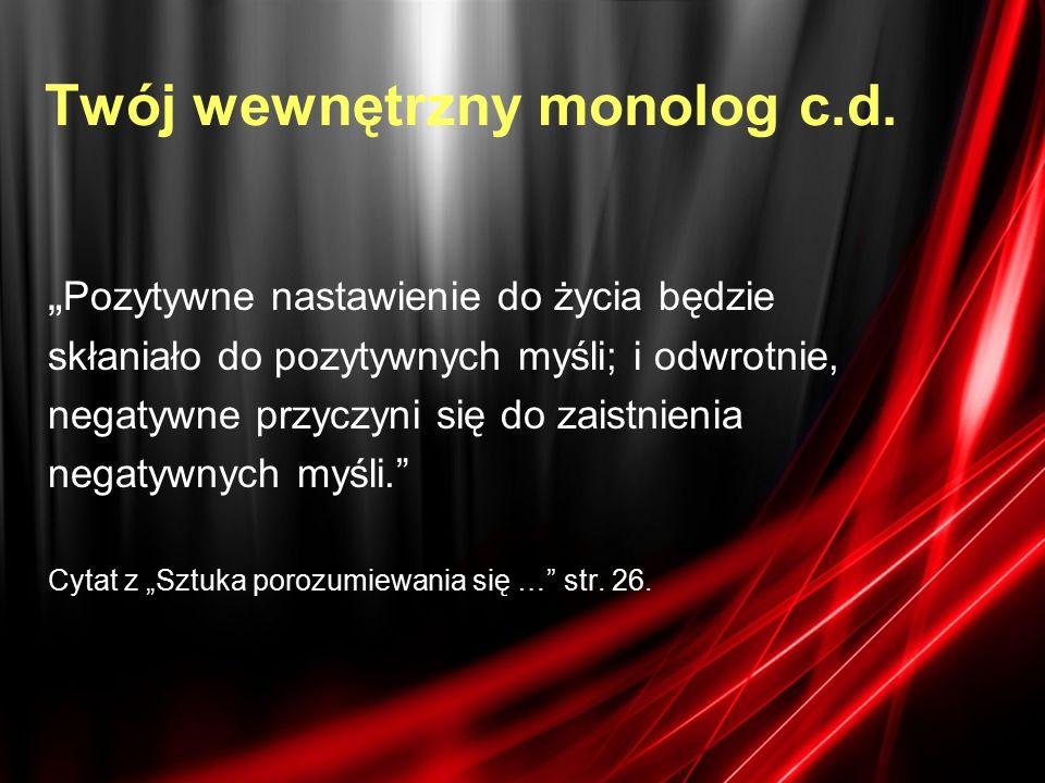 Twój wewnętrzny monolog c.d.
