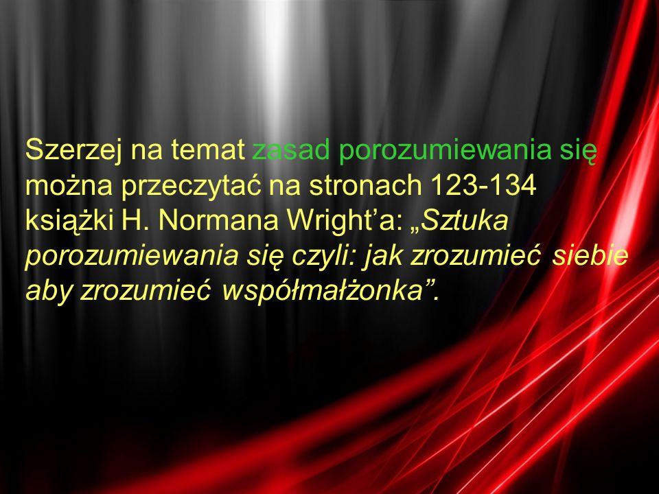 Szerzej na temat zasad porozumiewania się można przeczytać na stronach 123-134 książki H.