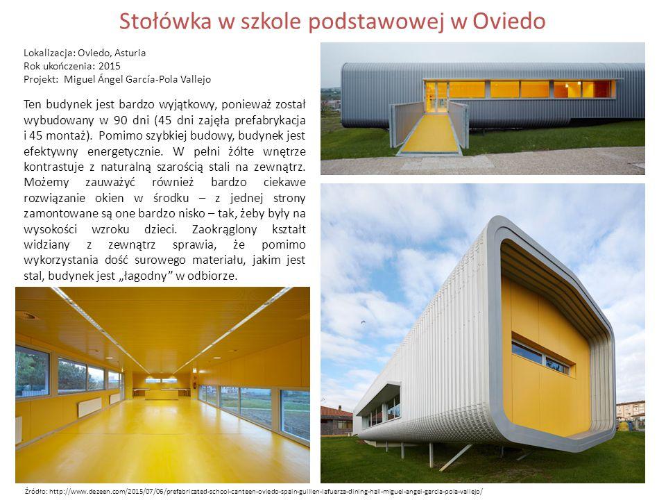 Stołówka w szkole podstawowej w Oviedo Lokalizacja: Oviedo, Asturia Rok ukończenia: 2015 Projekt: Miguel Ángel García-Pola Vallejo Ten budynek jest bardzo wyjątkowy, ponieważ został wybudowany w 90 dni (45 dni zajęła prefabrykacja i 45 montaż).