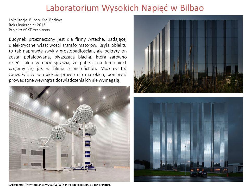 Laboratorium Wysokich Napięć w Bilbao Lokalizacja: Bilbao, Kraj Basków Rok ukończenia: 2013 Projekt: ACXT Architects Budynek przeznaczony jest dla firmy Arteche, badającej dielektryczne właściwości transformatorów.