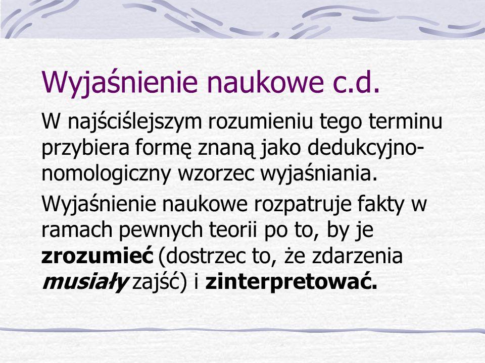 Wyjaśnienie naukowe c.d.