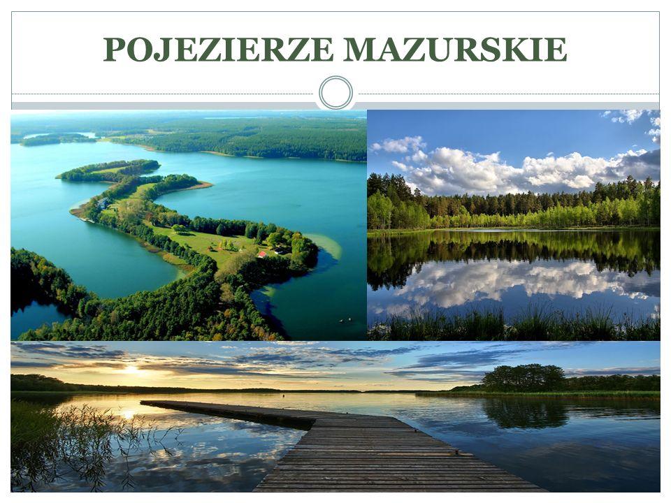 Ponad 7% Pojezierza Mazurskiego stanowią jeziora.