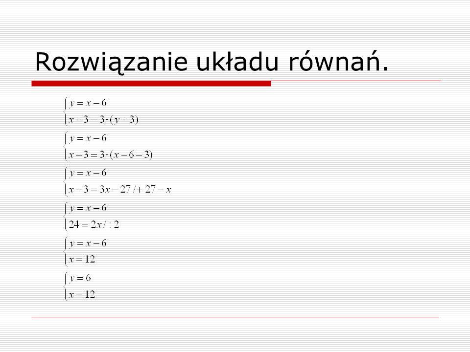 Rozwiązanie układu równań.