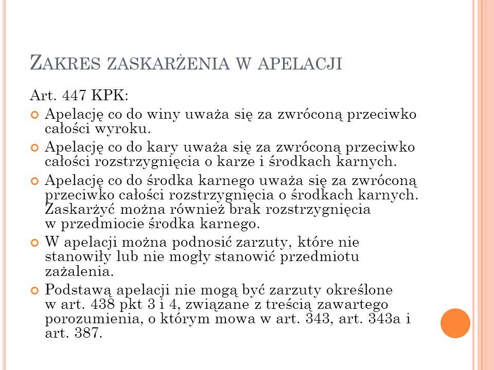 Z AKRES ZASKARŻENIA W APELACJI Art.