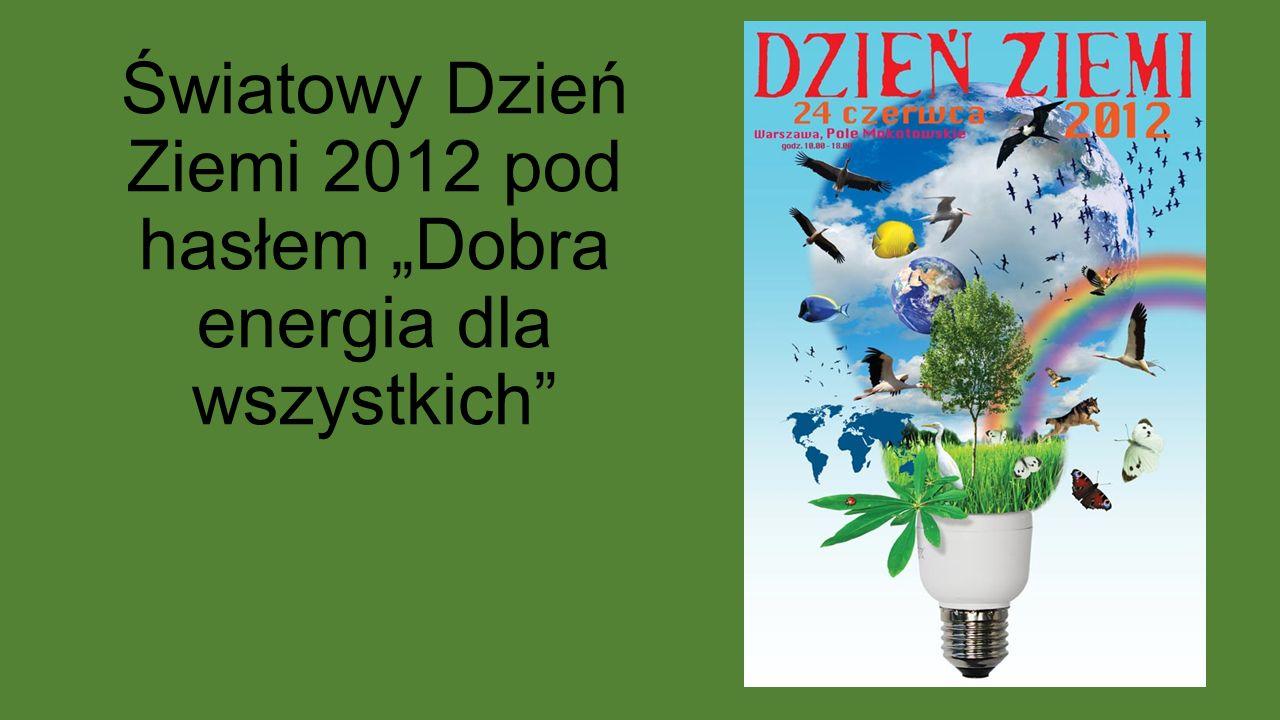 """Światowy Dzień Ziemi 2011 pod hasłem """"Las całkiem blisko nas"""""""