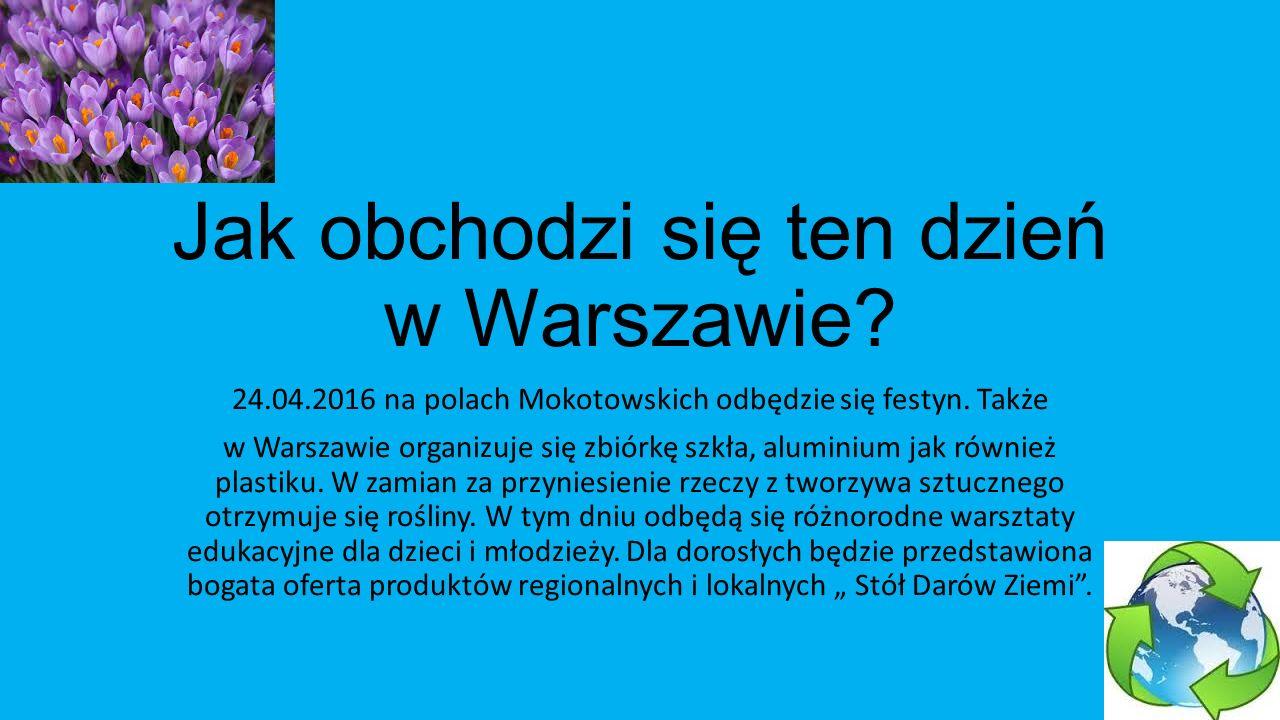 Światowy Dzień Ziemi obchodzimy w Polsce od 2009 roku!!!!