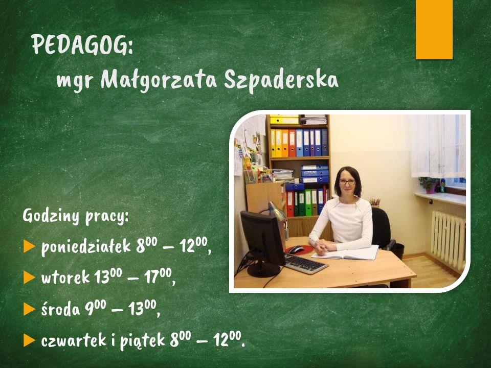 SEKRETARIAT Godziny pracy:  poniedziałek 7 45 – 15 45,  wtorek 9 00 – 17 00,  środa, czwartek i piątek 7 45 – 15 45.