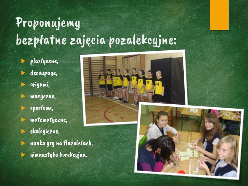 Proponujemy bezpłatne zajęcia pozalekcyjne:  plastyczne,  decoupage,  origami,  muzyczne,  sportowe,  matematyczne,  ekologiczne,  nauka gry na flażoletach,  gimnastyka korekcyjna.