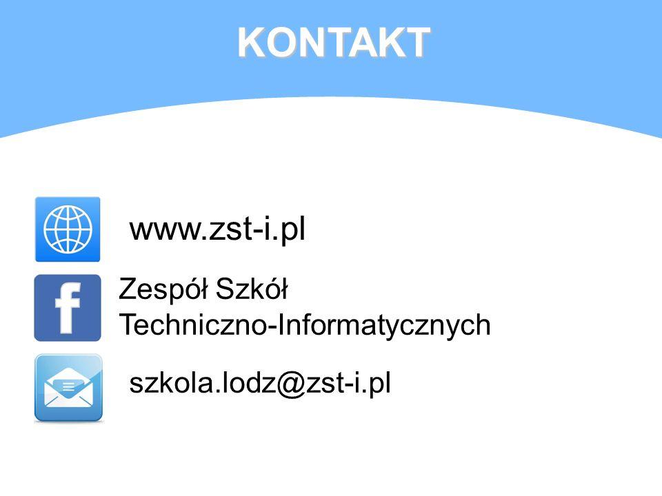 KONTAKT www.zst-i.pl Zespół Szkół Techniczno-Informatycznych szkola.lodz@zst-i.pl