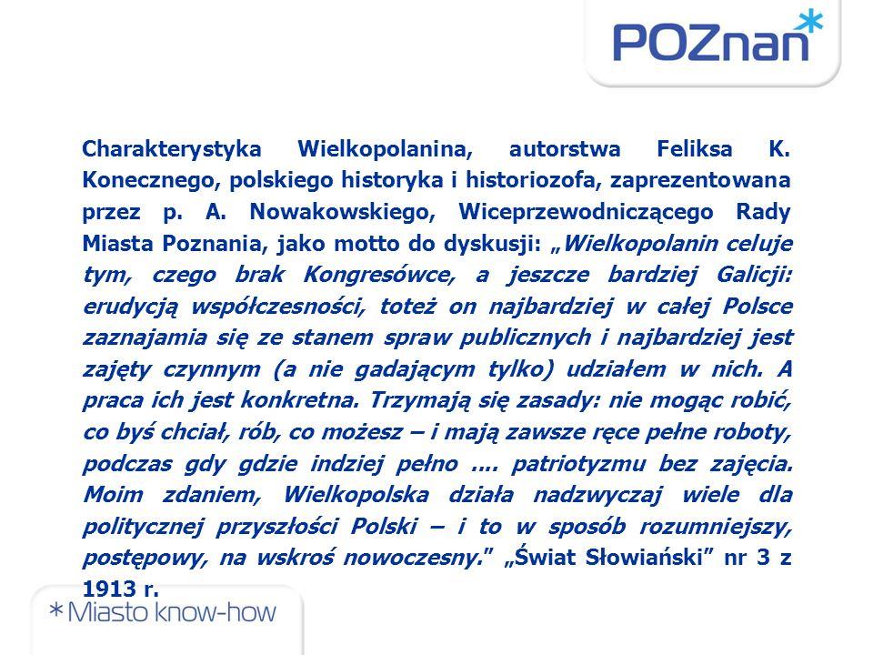 Charakterystyka Wielkopolanina, autorstwa Feliksa K. Konecznego, polskiego historyka i historiozofa, zaprezentowana przez p. A. Nowakowskiego, Wiceprz
