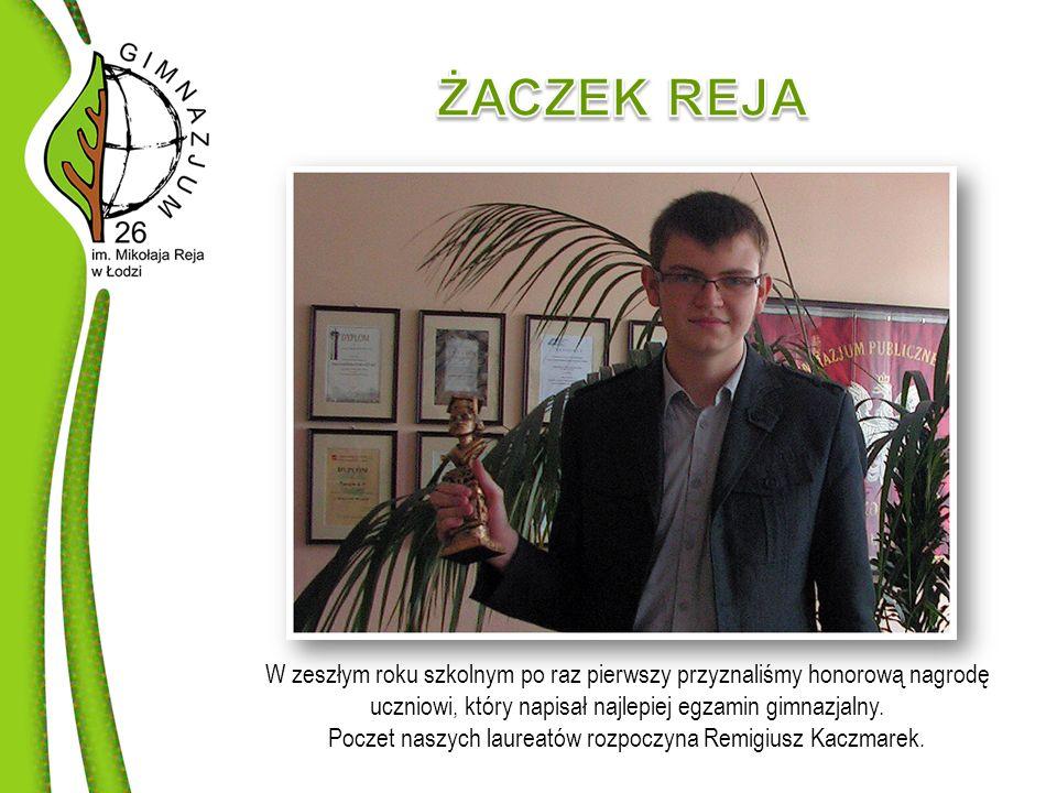 W zeszłym roku szkolnym po raz pierwszy przyznaliśmy honorową nagrodę uczniowi, który napisał najlepiej egzamin gimnazjalny.