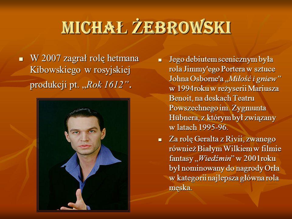 Ciekawostki W 1984 roku uko ń czy ł Wy ż sz ą Szko łę Teatraln ą im.