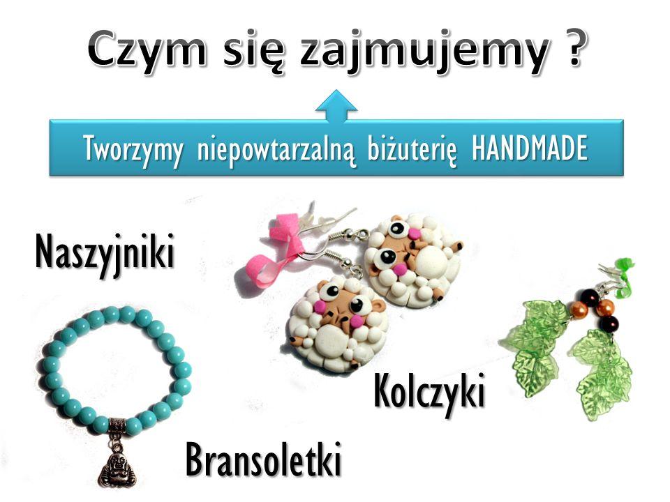 Kolczyki Bransoletki Naszyjniki Tworzymy niepowtarzalną biżuterię HANDMADE