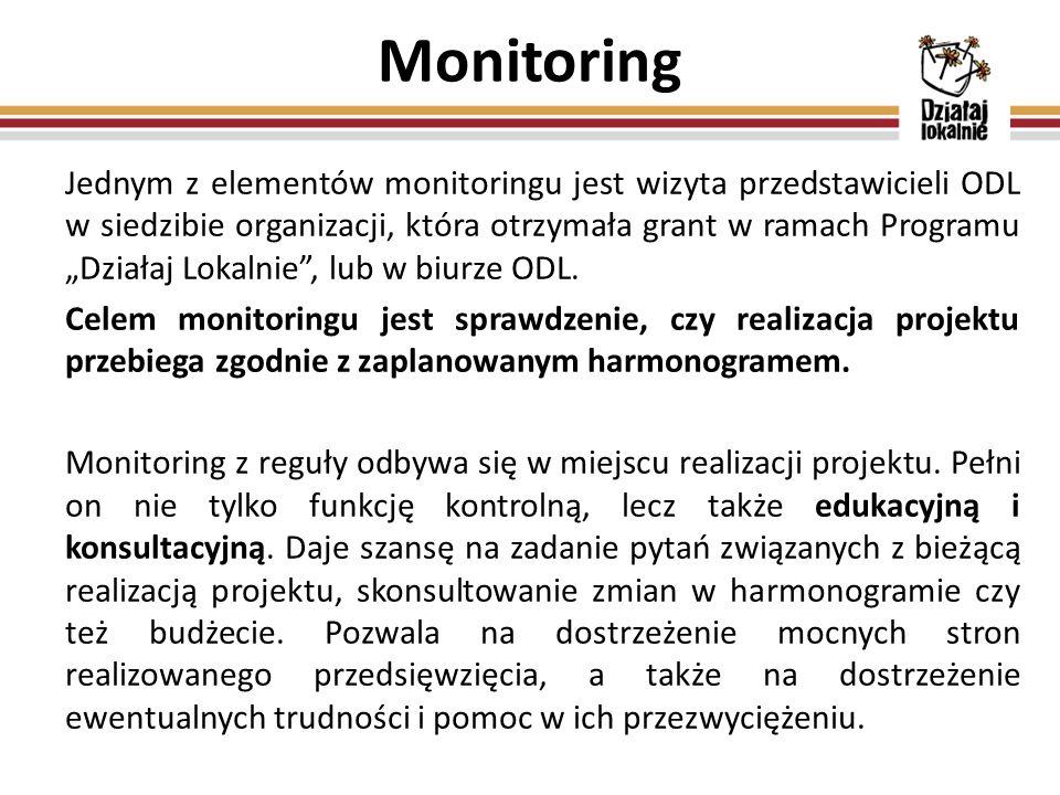 """Monitoring Jednym z elementów monitoringu jest wizyta przedstawicieli ODL w siedzibie organizacji, która otrzymała grant w ramach Programu """"Działaj Lokalnie , lub w biurze ODL."""