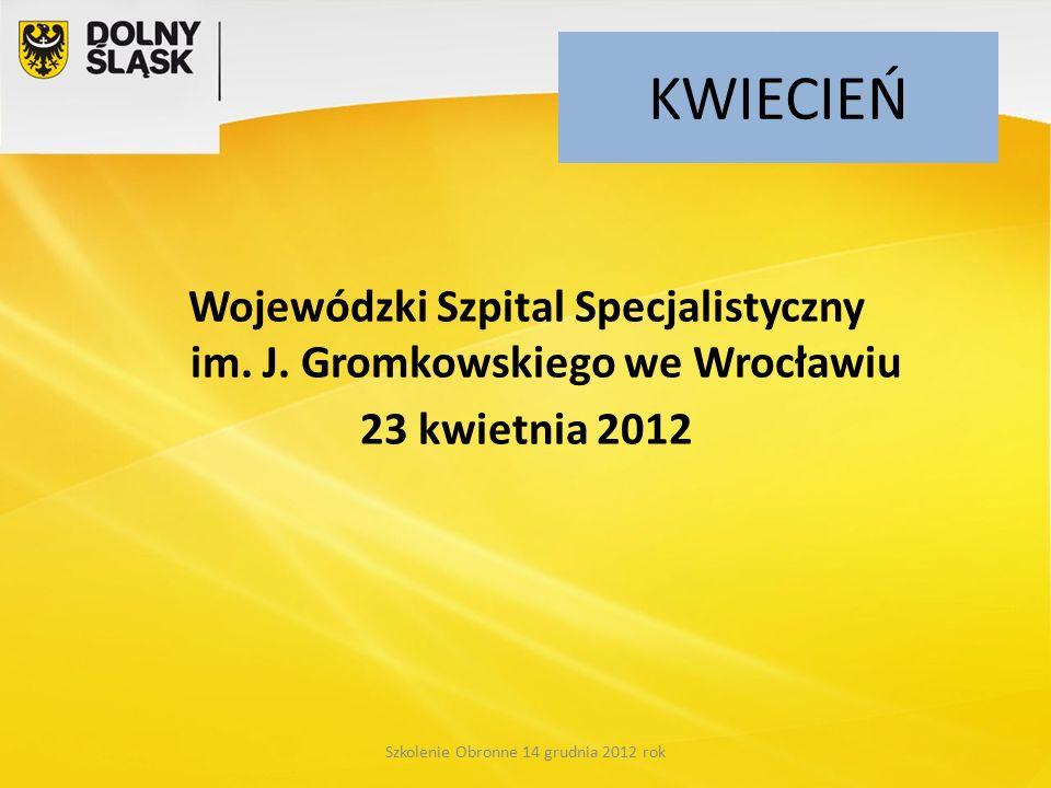 KWIECIEŃ Wojewódzki Szpital Specjalistyczny im. J.