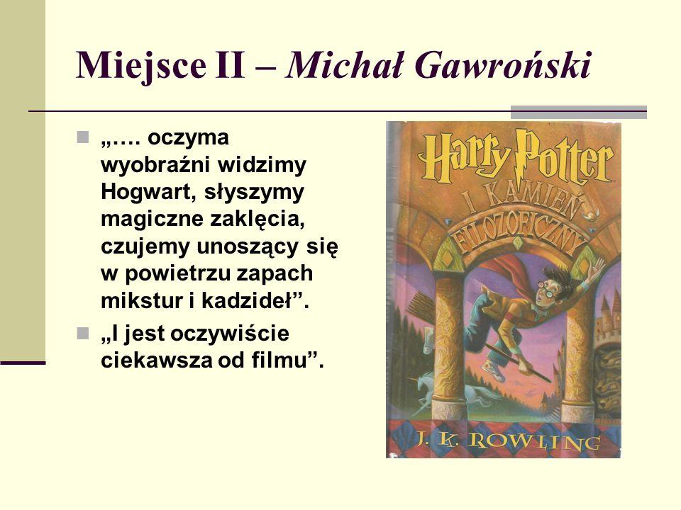 """Miejsce II – Michał Gawroński """"…."""